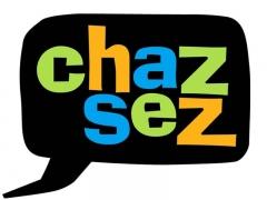 Chaz Sez