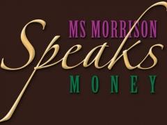 Ms Morrison Speaks